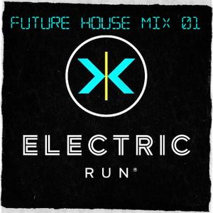 Future House Mix #01 [@Electric Run Malaysia 2016]