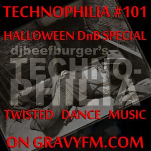 Djbeefburger's Technophilia #101