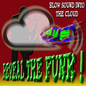 Blow Sound Into The Cloud