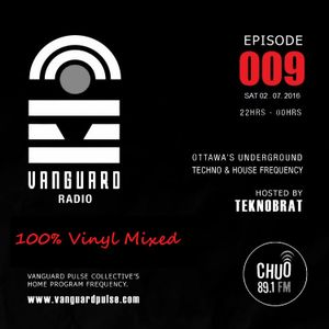 VANGUARD RADIO Episode 009 with TEKNOBRAT - 2016-07-02ND CHUO 89.1 FM Ottawa, CANADA