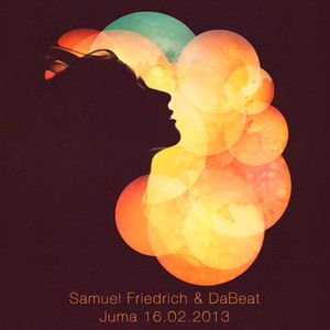 Samuel Friedrich & DaBeat @ Juma 16.02.2013