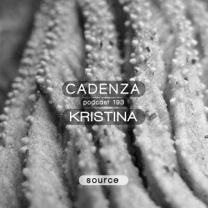 Cadenza Podcast   193 - Kristina (Source)