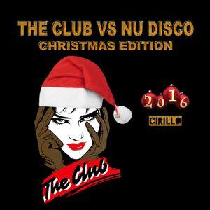 The Club vs Nu Disco - Christmas Edition