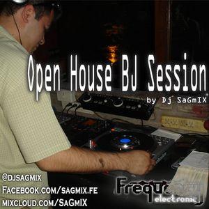Open House BJ Session By Dj Sagmix