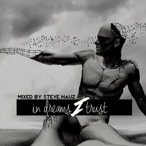 In Dreams I Trust