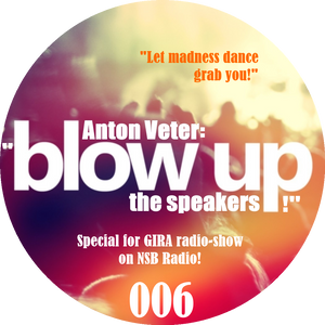 Anton Veter - Blow up the speakers! 006 (with jingles)