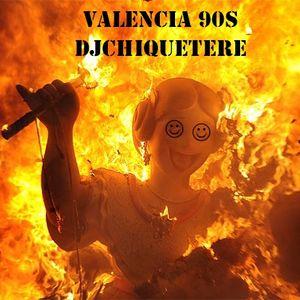 DJCHIQUETERE-Valencia 90s vol.1