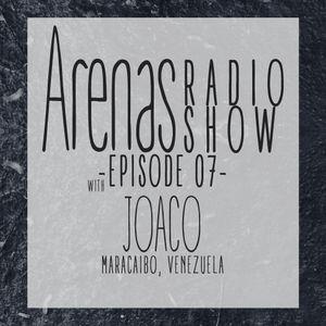 Arenas Radio Show #7 with Joaco
