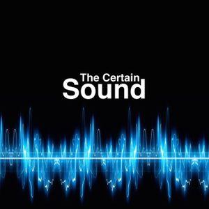 The Certain Sound
