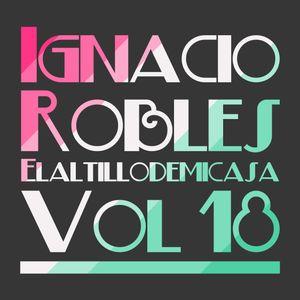 Ignacio Robles - Elaltillodemicasa Vol 18
