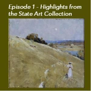 Episode 1 - Highlights Tour of the State Art Collection