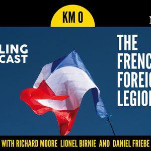 Kilometre 0 – The French Foreign Legion