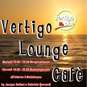 Vertigo Lounge Cafe' Tropical #2 - 14.07.2015 -