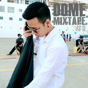 DOME Mix tape #8 Future House