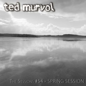 The Sessions #54 - Spring Session