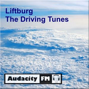 Liftburg - The Driving Tunes (Episode 173)