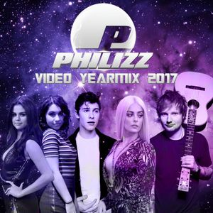 Philizz Video Yearmix 2017