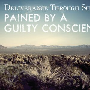 Pained by a Gulty Conscience