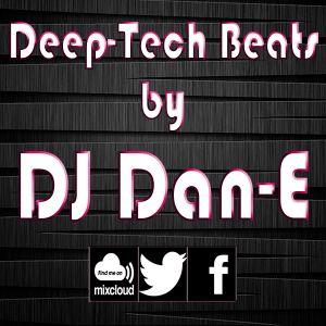 002 - Deep-Tech Beats Show - 26th March 2016. DJ Dan-E. StudioSoundsRadio.Com