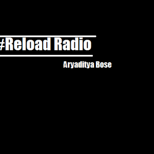 #Reload Radio- The Xpression featuring Om Ranga Episode 005