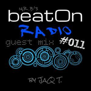 mr.B - beatOn Radio #011 - Guest mix by JaQ T.