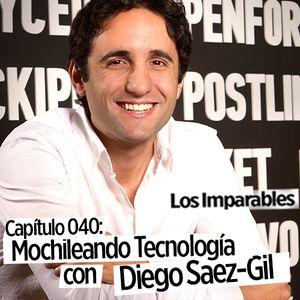 Capítulo 040: Mochileando Tecnologia con Diego Saez-Gil