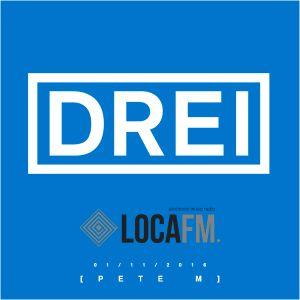 DREI 052 - PETE M (01.11.2016)