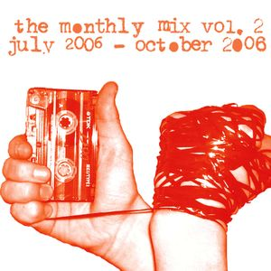 Monthly Mix #6 - August/September 2006