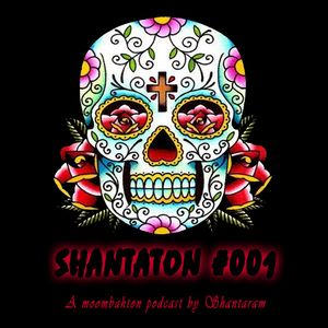 SHANTATON #001 - A moombahton podcast by Shantaram