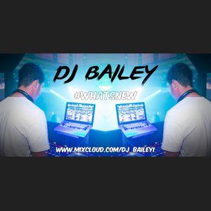 @DJ_Bailey1 - #WHATSNEW (VOL ONE)