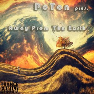 PoTon - Away From The Earth 008(TFG) Lasha Razmadze Guest Mix