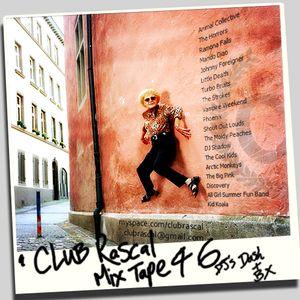Rascal Mix Tape 46