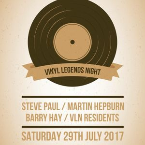 VINYL LEGENDS NIGHT - Old Kings Highway - Mixed by Martin Hepburn 29th July 2017