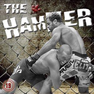 The Hammer MMA Radio - Episode 19