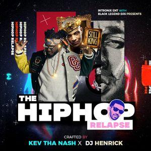 Hiphop Relapse (Kev The Nash x Dj Henrick)