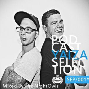 PODCAST YAIZA SELECTION - *Sept/001* MIXED BY ( The NightOwls ) Toronto