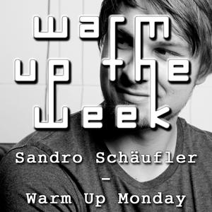 Sandro Schäufler - Warm Up Monday