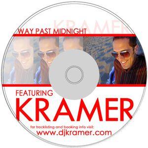 DJ  Kramer - Way  Past  Midnight - (from the vault - recorded 2004)