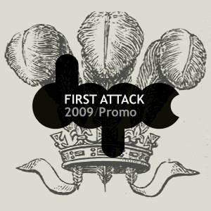 First Attack {2009 Promo}