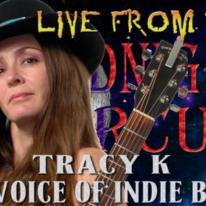 LIVE from the Midnight Circus Featuring Tracy K