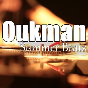Oukman - Summer Beats 2015.07.04.