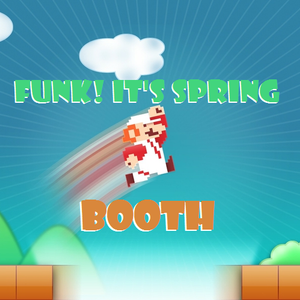 Booth - FUNK! It's Spring