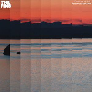 TFM & Vanilla - Hi Fi Lo Fi Selection