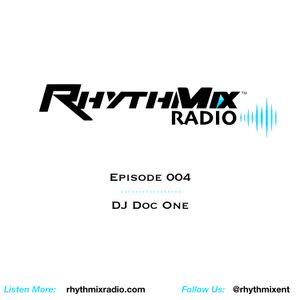 RhythMix Radio - Ep.004 - DJ Doc One