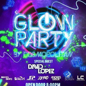 GLOW PARTY 2 Special Set - DJ Leonardo Cuadrado