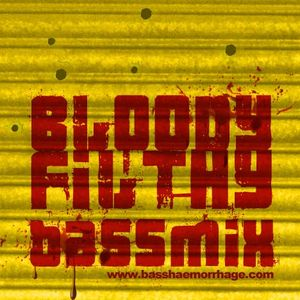 Bloody Filthy Bass Mix