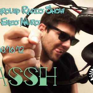LA Underground Radio Show w/ PASSH (Colombia) hosted by Enzo Muro