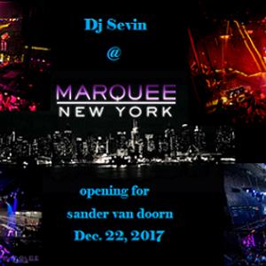 Dj Sevin - @ club marquee nyc 12-22-17 -