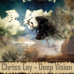 Chriss Lay - Deep Vision 1.