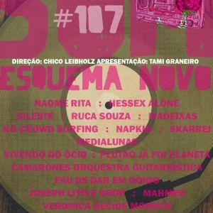 Som Esquema Novo - Programa #107